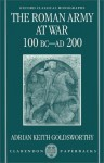 The Roman Army at War, 100 BC-AD 200 - Adrian Goldsworthy