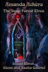Amanda Ackers and The Deep Forest Elves (Amanda Ackers Adventures) - Glenn Gabriel, Sasha Gabriel