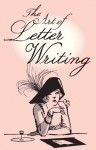 The Art of Letter Writing - Bodleian Library, The