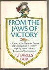 From the Jaws of Victory - Charles M. Fair