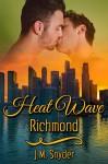 Heat Wave: Richmond - J.M. Snyder