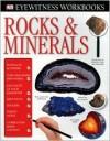 Rocks & Minerals Workbooks (DK Eyewitness Books) - R.F. Symes, Helen Whittaker