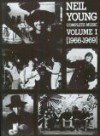 Neil Young -- Complete Music, Vol 1: 1966-1969 (Piano/Vocal/Chords) - Neil Young