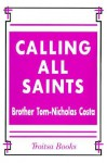 Calling All Saints - Tom-Nicholas Costa
