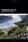Niagara Falls: A Guide for Tourists - Dirk Vander Wilt