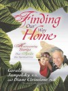 Finding Our Way Home: Heartwarming Stories That Ignite Our Spiritual Core - Gerald G. Jampolsky