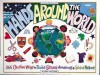 Hands Around the World: 365 Creative Ways to Encourage Cultural Awareness and Global Respect (Williamson Kids Can! Series) - Susan Milord