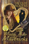 Much Ado About Mavericks (Hearts of Owyhee Book 3) - Jacquie Rogers