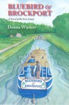 Bluebird of Brockport, A Novel of the Erie Canal - Donna Winters