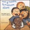Moi j'adore, la maîtresse déteste - Elisabeth Brami, Lionel Le Néouanic