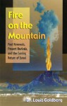 Fire on the Mountain: Past Renewals, Present Revivals, and the Coming Return of Israel - Louis Goldberg