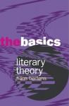 Literary Theory: The Basics - Daniel Chandler, Hans Bertens, Wolfgang Huemer