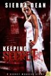 Keeping Secret - Sierra Dean