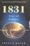 1831: Year of Eclipse - Louis P. Masur