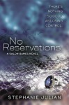 No Reservations - Stephanie Julian