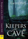 Keepers of the Cave - Gerri Hill