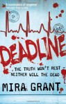 Deadline (Newsflesh Trilogy #2) - Mira Grant