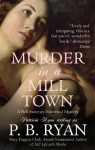 Murder in a Mill Town (Gilded Age Mystery, #2) - P.B. Ryan