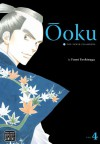 Ōoku: The Inner Chambers, Volume 4 - Fumi Yoshinaga, Akemi Wegmüller