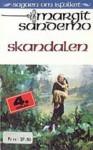 Skandalen - Margit Sandemo