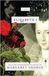 Elizabeth I - Margaret George