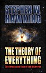 Theory of Everything: The Origin And Fate of the Universe - Stephen Hawking