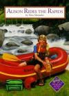Alison Rides The Rapids - Nina Alexander