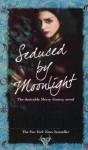 Seduced By Moonlight - Laurell K. Hamilton