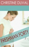 Freshman Forty (Book #1, Freshman Forty Series) - Christine Duval