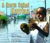 A Storm Called Katrina - Myron Uhlberg, Colin Bootman