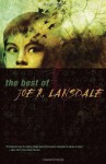 The Best of Joe R. Lansdale - Joe R. Lansdale