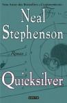 Quicksilver (Barock-Zyklus, #1) - Neal Stephenson, Nikolaus Stingl, Juliane Gräbener-Müller