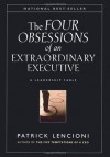 The Four Obsessions of an Extraordinary Executive: A Leadership Fable - Patrick Lencioni