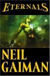 Eternals - Neil Gaiman