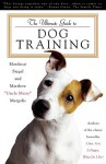 "The Ultimate Guide to Dog Training - Mordecai Siegal, Matthew ""Uncle Matty"" Margolis"