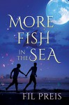 More Fish in the Sea (2016 Daily Dose - A Walk on the Wild Side Book 17) - Fil Preis
