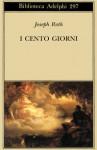 I cento giorni - Joseph Roth, Ervino Pocar