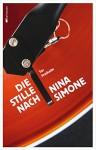 Die Stille nach Nina Simone - Tor Fretheim, Maike Dörries