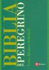 Biblia Del Peregrino (Spanish Edition) - Luis Alonso Schokel