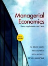 Managerial Economics: Theory, Applications, and Cases, 6th Edition - W. Bruce Allen