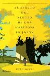 El efecto del aleteo de una mariposa en Japón - Ruth Ozeki