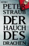Der Hauch des Drachen - Peter Straub, Harro Christensen