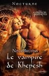 Le vampire de Khepesh - Nina Bruhns