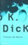 Tiempo de Marte - Philip K. Dick