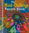 The Mind-Challenge Puzzle Book - Emily Cox, Henry Rathvon, Henry Hook, Paul Sloane, Des MacHale