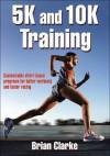 5k and 10k Training - Brian Clarke
