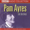 Live On Stage (Radio Collection) - Pam Ayres