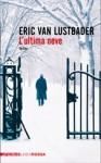 L'ultima neve (Jack McClure #2) - Eric Van Lustbader