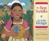 The First Tortilla - Rudolfo Anaya, Enrique R. Lamadrid