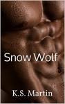 Snow Wolf - K.S. Martin